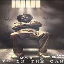 Max B - 75 In The Can mp3 download