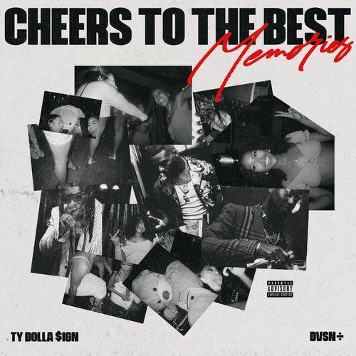 dvsn x Ty Dolla sign – Cheers to the Best Memories