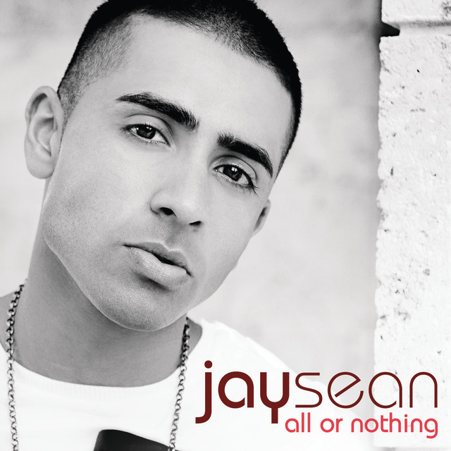 Jay seanAll or Nothing