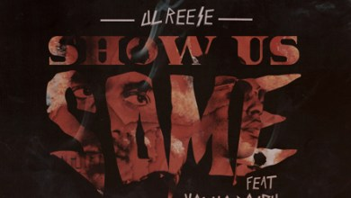Lil Reese & Young Dolph – Show Us Some
