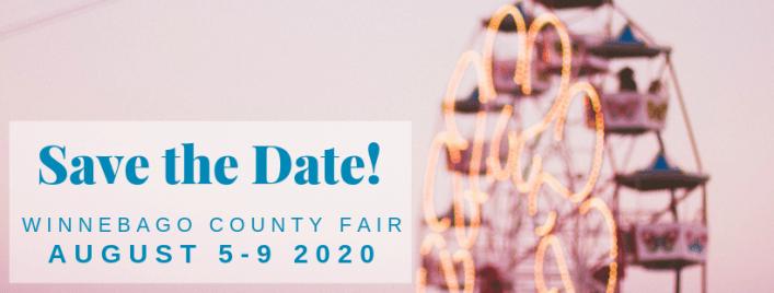 Save the Date! Winnebago County Fair August 5-9, 2020