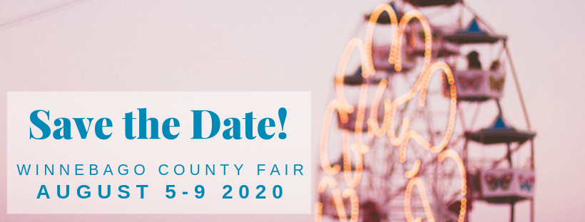 Save the Date! Winnebago County Fair August 5-9, 2020