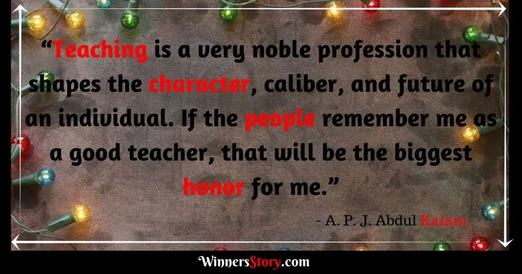 A.P.J Abdul Kalam quotes on teaching