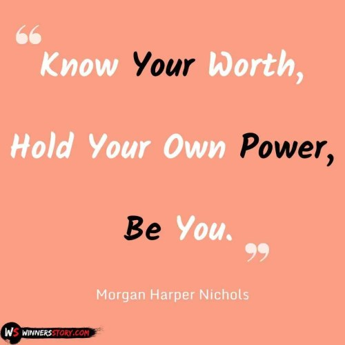 82-Know Your Worth Quotes