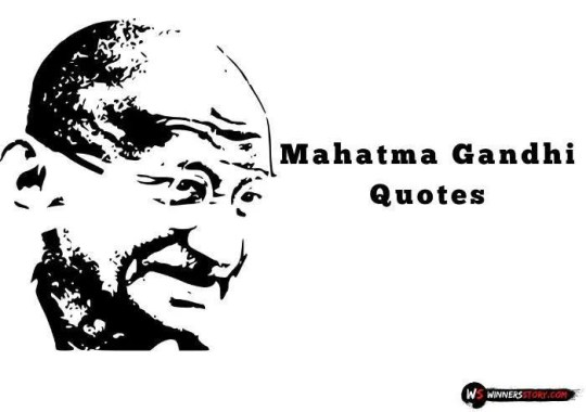 45 Inspirational Mahatma Gandhi Quotes on Love, Peace, Faith to change your thoughts