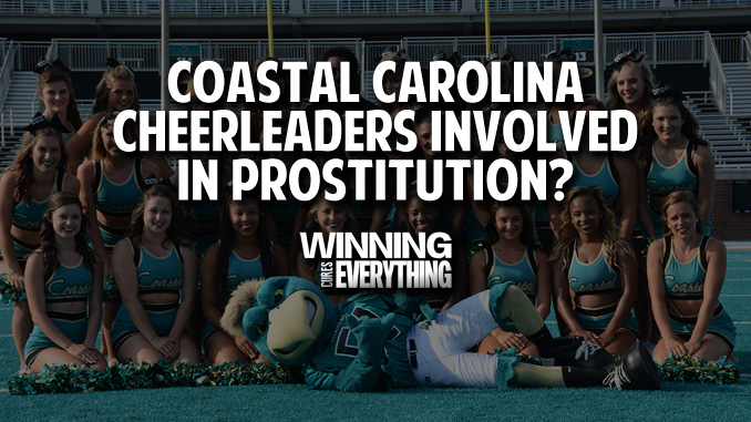 Scandals: Coastal Carolina Cheerleaders Accused of Prostitution?