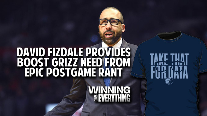 "Memphis Grizzlies: Fizdale's ""Take That for Data"" Rant Rallies Fanbase"