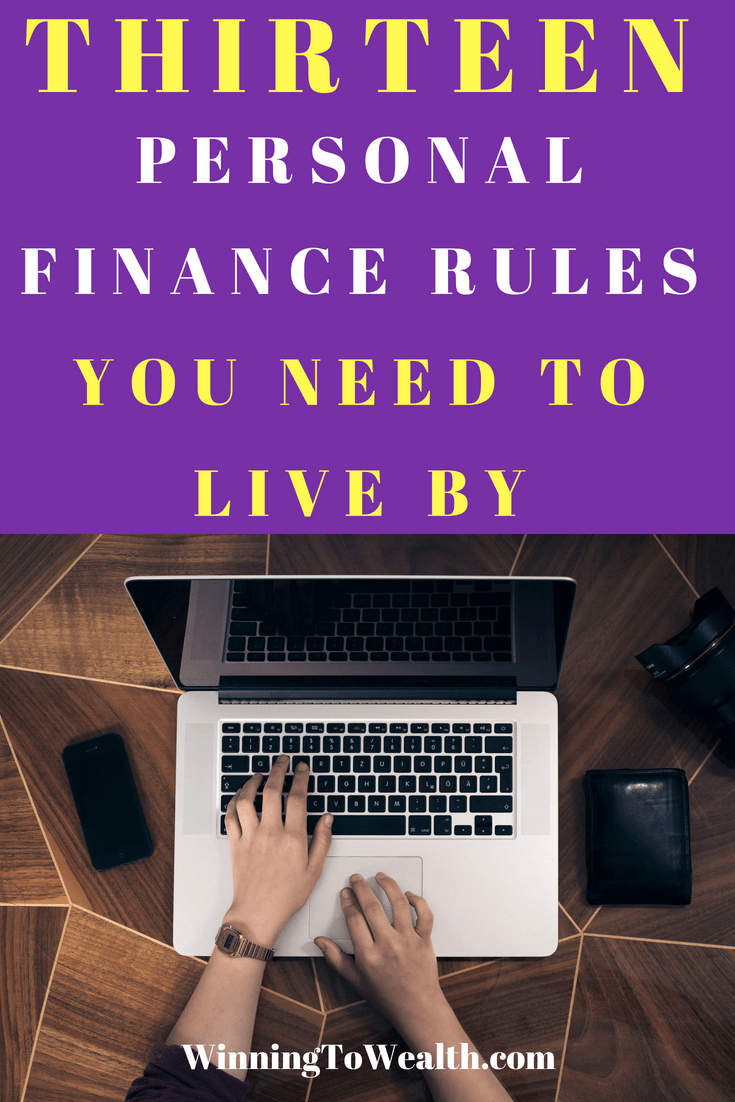 These rules of personal finance will take you from living paycheck to paycheck to saving money. Learn the basics of personal finance with these 13 rules. Debt | Investing | Budgeting | Budget Hacks | Dave Ramsey | Baby Steps | Personal Finance | Money hacks