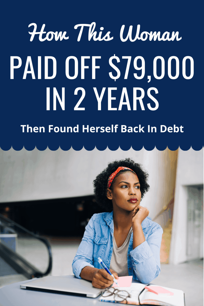 Want to pay off your debt fast? Learn how Sonia was able to pay off $79,000 in only 2 years and how she's determined to stay debt-free after finding herself back in debt.