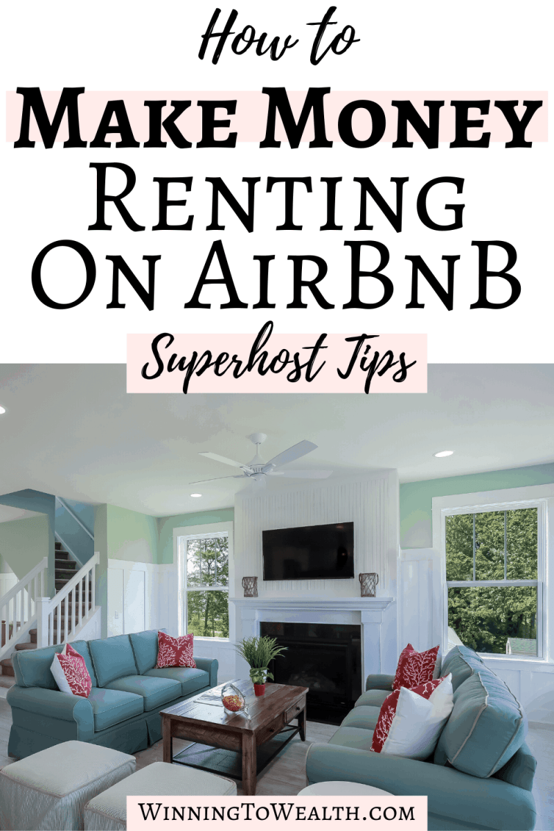 The Young Retiree By 33 shares Airbnb hosting tips that will help you get incredible reviews from guests and become a superhost!