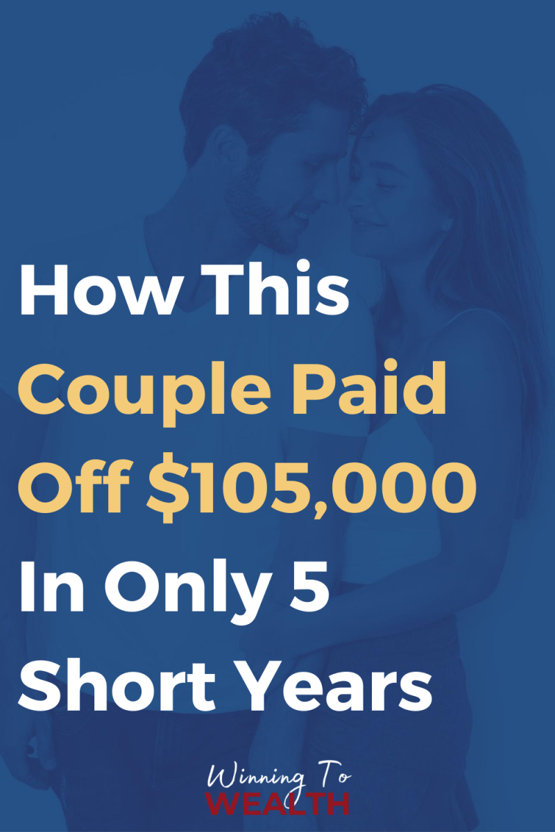 How frugality and budgeting helped this couple pay off $105,000 worth of debt in just 5 short years.
