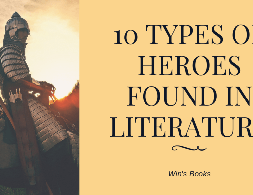 10 Types of heroes found in Literature