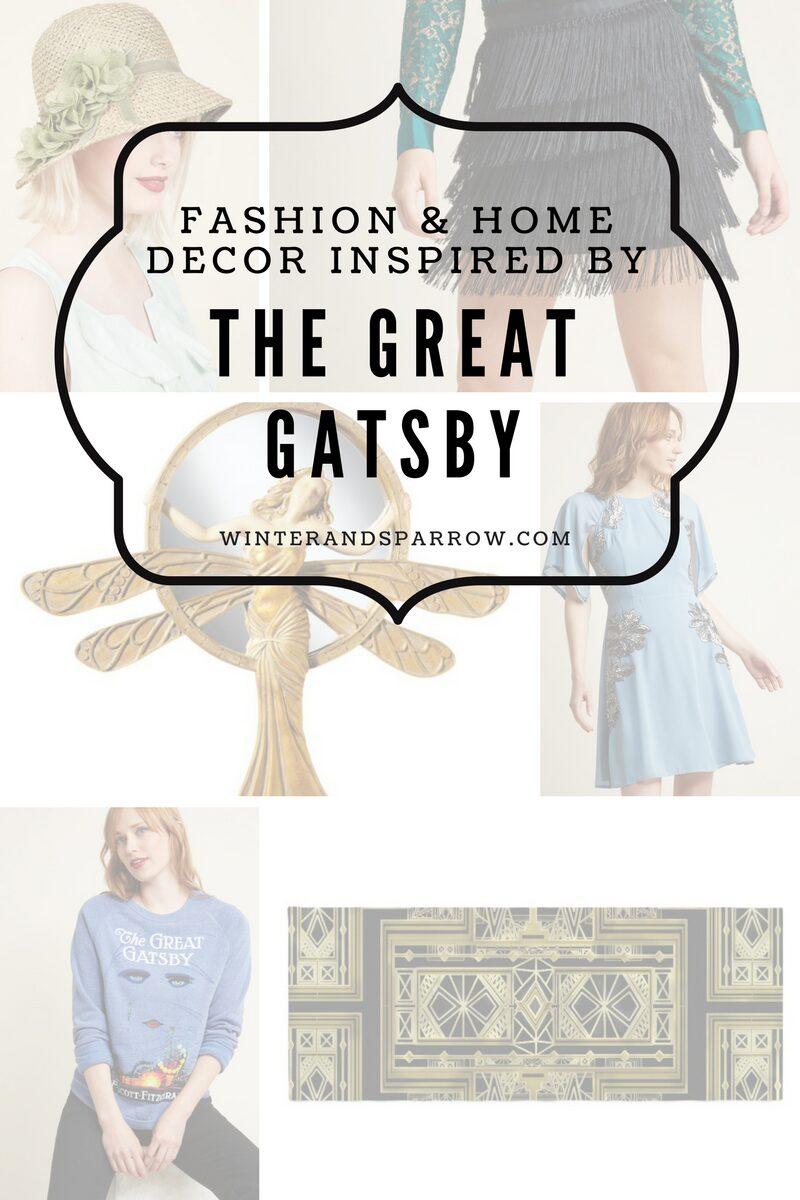 The Great Gatsby: Fashion and Home Decor #thegreatgatsby winterandsparrow.com
