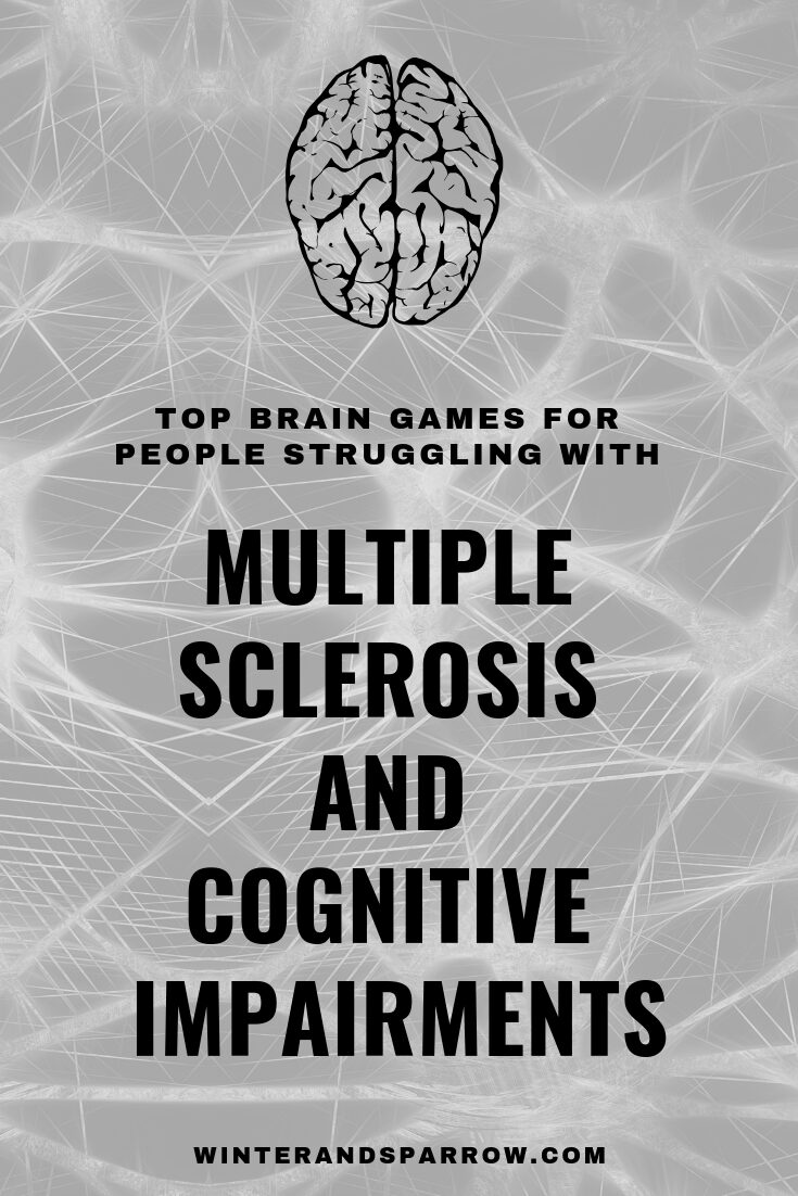 Top Brain Games for People Struggling with Multiple Sclerosis and Cognitive Impairments | winterandsparrow.com #braingames #brainhealth #multiplesclerosis