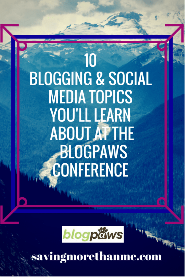 10 Blogging Social Media Topics You'll Learn About at the #blogpaws Conference #sponsored winterandsparrow.com