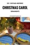 DIY: Vintage-Inspired Christmas Carol Ornaments