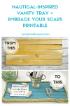 Nautical-Inspired Vanity Tray + Embrace Your Scars Printable