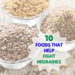 10 Foods That Help Fight Migraines