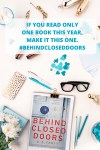 If You Read Only One Book This Year, Make It This One (Behind Closed Doors Book Review)