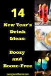 14 New Year's Drink Ideas: Boozy and Booze-Free