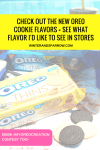 Check Out The New OREO Cookie Flavors + See What Flavor I'd Like To See In Stores