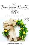 DIY Faux Lemon Wreath (for under $10)