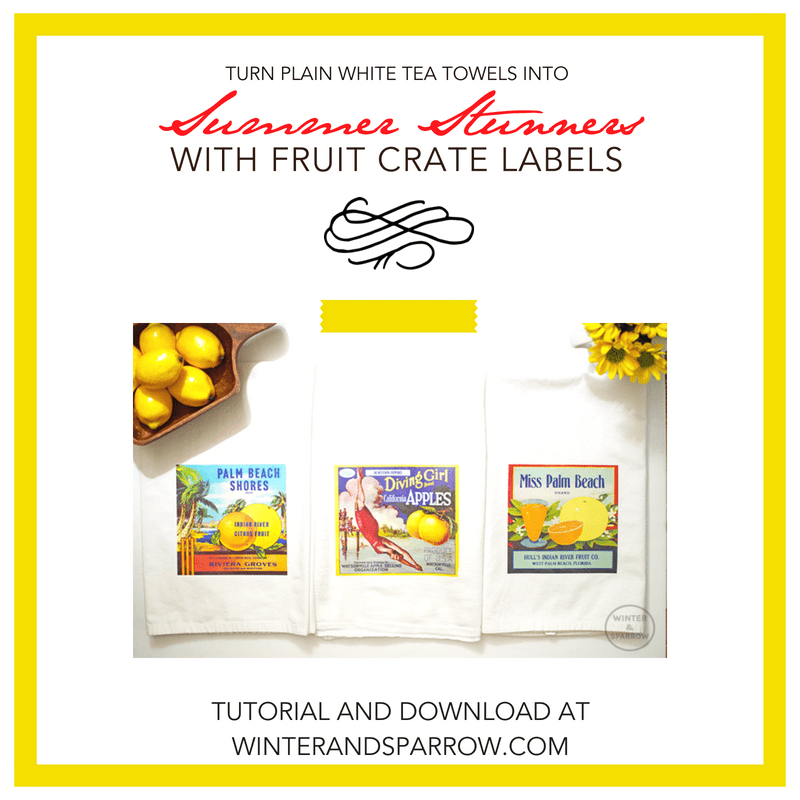 Turn Plain White Tea Towels Into Summer Stunners With Fruit Crate Labels (free download included) | winterandsparrow.com #citruslabels #summercraftprojects #fruitlabels #summercraftideas
