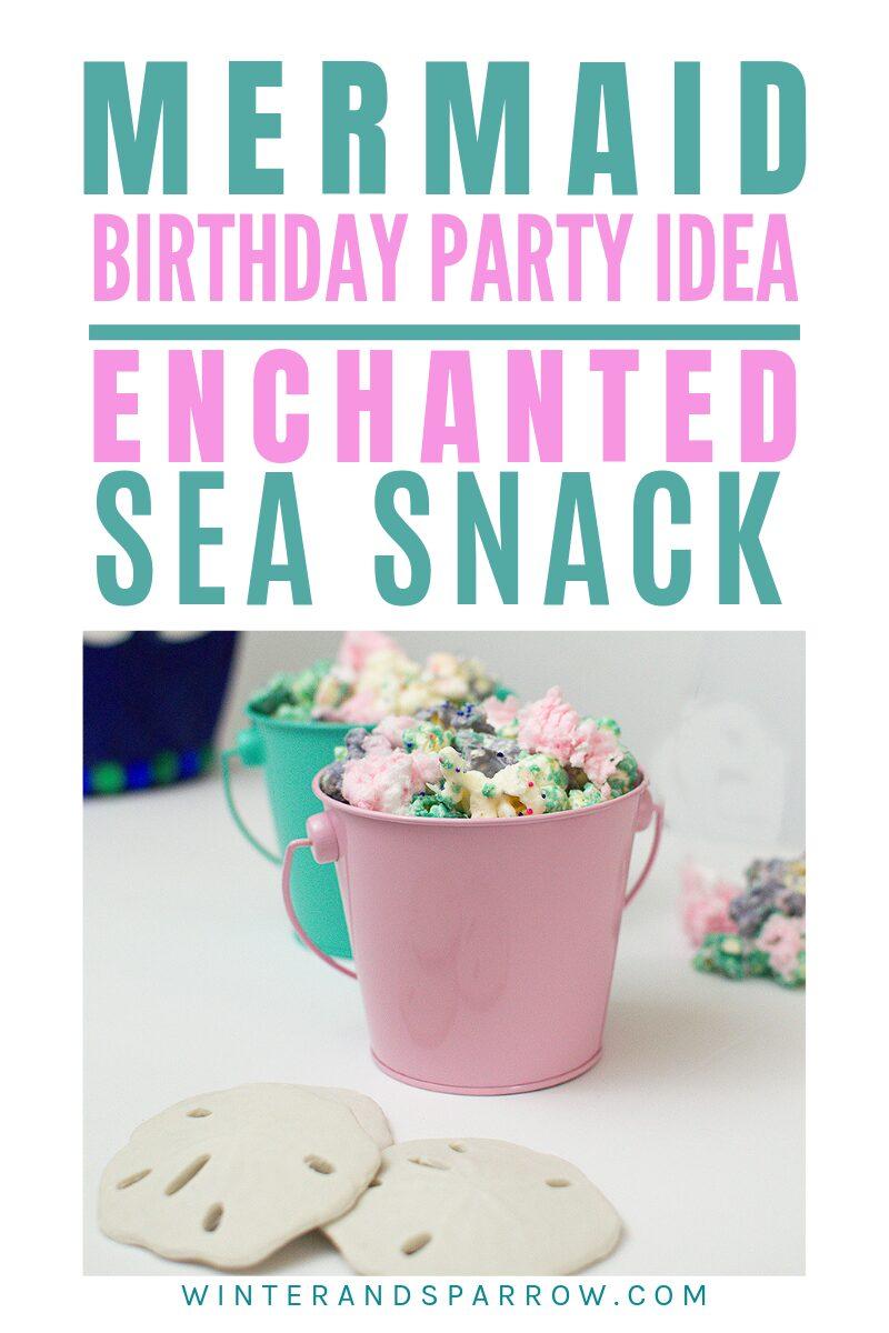 Mermaid Birthday Party Idea: Enchanted Sea Snack #mermaidbirthdaypartyidea #mermaidpartyideas #mermaidbirthdayparty #birthdaypartysnacks