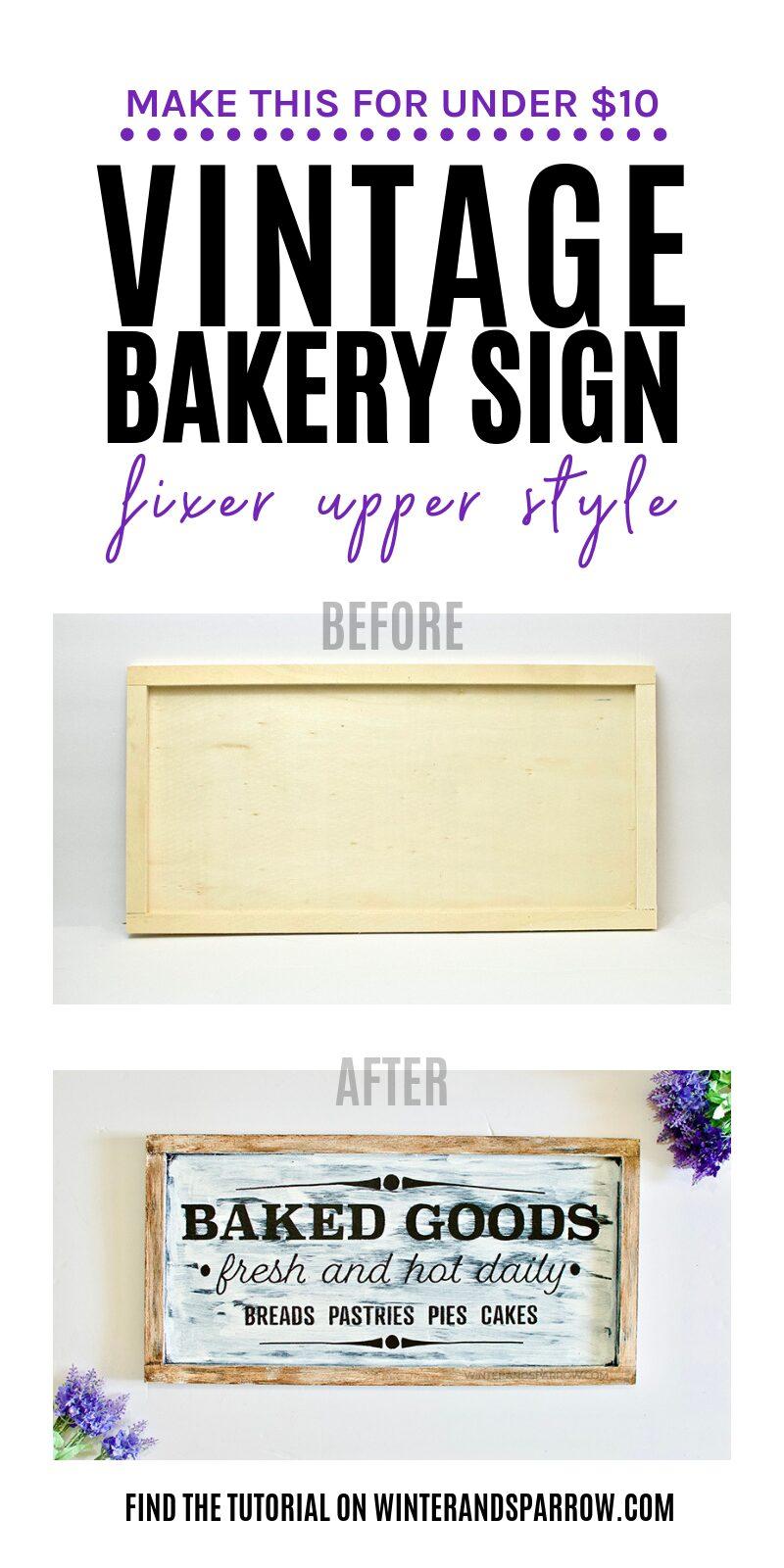 Make It For Under $10: Vintage Bakery Sign Fixer Upper Style [VIDEO]   winterandsparrow.com #vintagebakerysignfixerupper #vintagebakerysign #farmhousesigns #bakedgoodssign