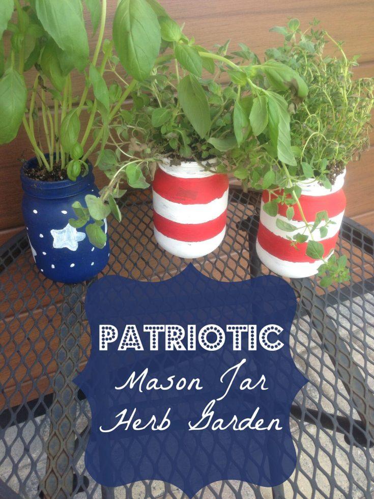 DIY Patriotic Mason Jar Herb Garden