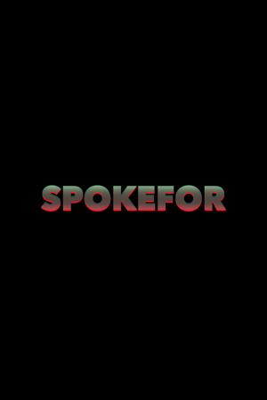 Spoke For