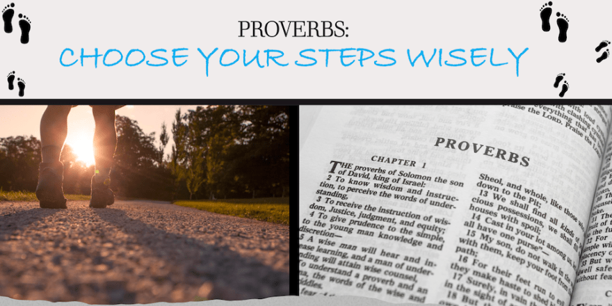 closeup of legs in hiking shoes and the open Bible with Proverbs