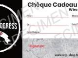 Chèque Cadeau Wip