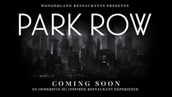 El primer restaurante temático de Batman abrirá sus puertas Park-Row-600x338