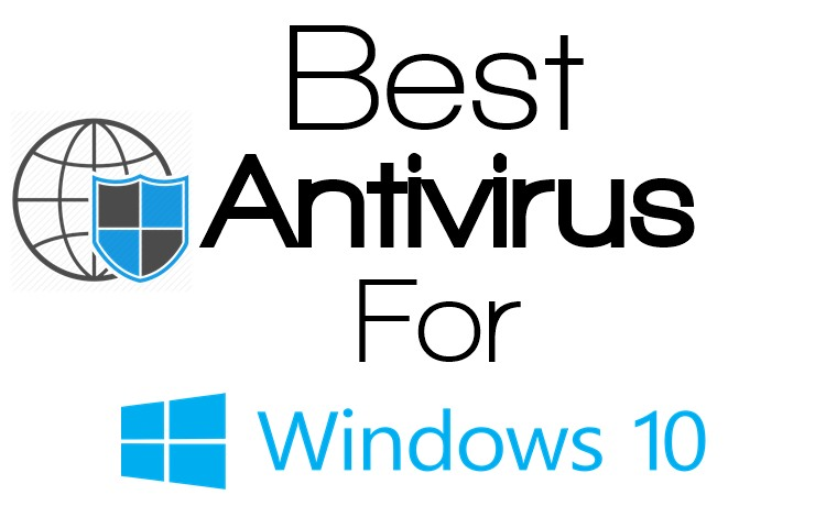 Top 5 Antivirus For Windows 10 To Enhance Security