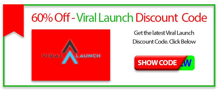 Viral Launch coupon code 2018