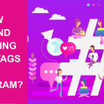 How To Find Trending Hashtags On Instagram