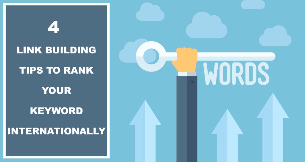 Link Building Tips To Rank Your Keyword Internationally