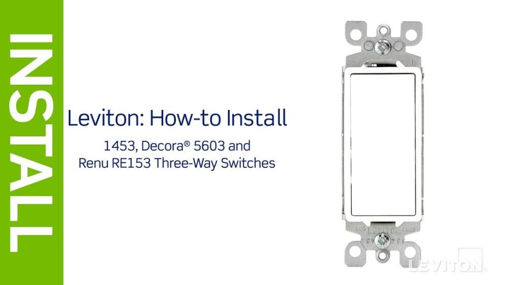 medium resolution of leviton presents how to install a three way switch youtube leviton 3