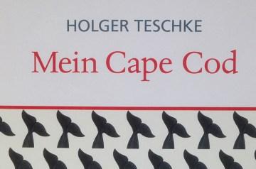 """""""Mein Cape Cod"""" – Holger Teschke liest im MIZ Bergen"""