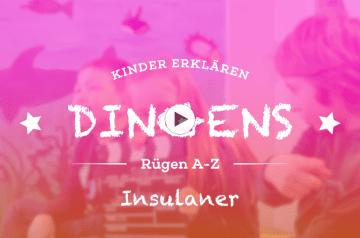 """""""Dingens – Rügen von A bis Z"""": I wie Insulaner"""