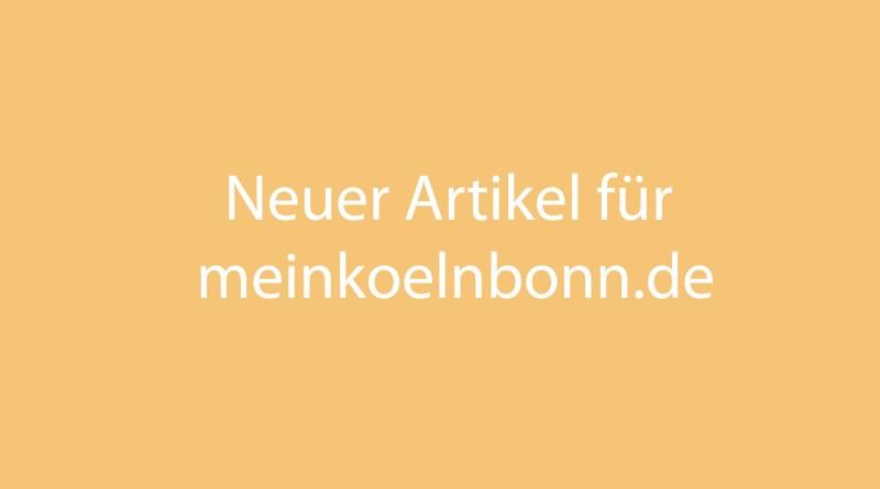 Neuer Beitrag auf meinkoelnbonn.de