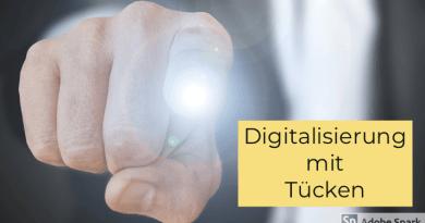 Nicht ganz einfach, die Sache mit der Digitalisierung