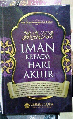 Iman Kepada Hari AKhir - Muhammad Ash Shallabi - Ummul Qura