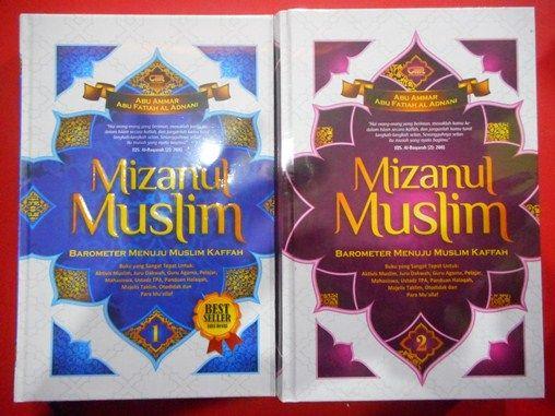 Buku Mizanul Muslim Barometer Menuju Muslim Kaffah - Jilid 1 dan Jilid 2 - Abu Ammar - Abu Fatiah Al Adnani - Cordova Mediatama - Toko Buku Islam Online Terpercaya