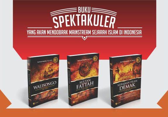 Trilogi Lengkap Revolusi Islam di Tanah Jawa - Trilogi Babat Tanah Jawa - Rahmat Abdullah - Penerbit Al Wafi Publishing