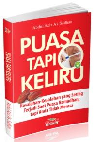 Jual Buku Puasa tapi keliru - Abdul Aziz As-Sadhan - Aqwam