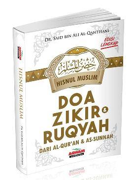 Doa Zikir Ruqyah dari al quran dan as sunnah - syaikh Saiq Al Qothoni - Penerbit Aqwam - Terjemahan Hisnul Muslim Edisi Lengkap
