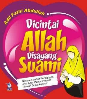 Dicintai Allah Disayang Suami - Adil Fathi Abdullah - Penerbit Zamzam