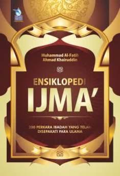 Ensiklopedi Ijma - Muhammad Al Fatih - Ahmad Khairuddin - Penerbit Zamzam